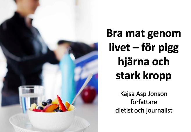 Föreläsning Kost hälsa Kajsa Asp Jonson